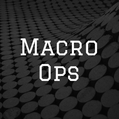 macro ops podcast graphic